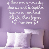 Keep Me in Your Heart Pooh Bear Vinyl Wall by greatwallsoffire