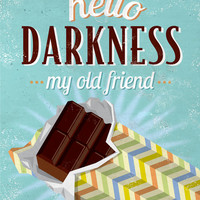 Hello Darkness; chocolate poster, typographic print, kitchen decor, dining room art, retro poster, 8 x 10 print