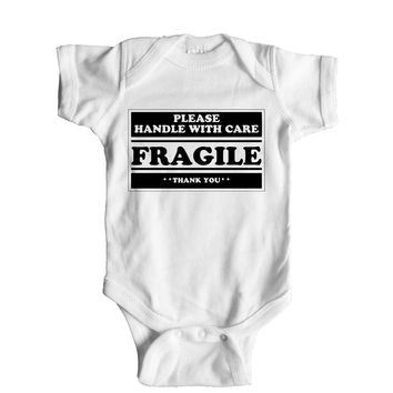 Please Handle With Care Fragile Thank You Baby Onesuit