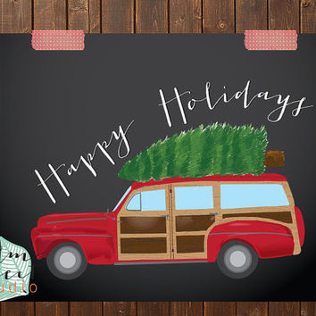 Happy Holidays Woodie and Tree Print Typography Print  Wall Decor Christmas Wall Decor  Happy Holidays Print Holiday Print  Holiday Decor