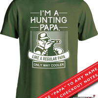 6645bb6e Hunting Gifts For Dad Father's Day Gift Hunting Papa T Shirt Hunting