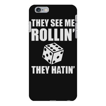they see me rollin they hatin iPhone 6 Plus/6s Plus Case