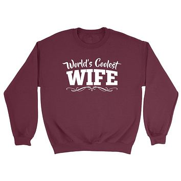 World's coolest wife birthday anniversary gift ideas for her wedding gift couple just married Sweatshirt