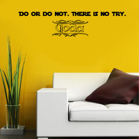 Do or Do Not  Star Wars Quote Wall Decals Quotes - Wall Vinyl Decal Stars - Wall Home Decor - Housewares Art Wall Vinyl Quote Decal L552