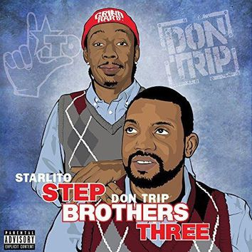 Starlito & Don Trip - Step Brothers Three [Explicit]
