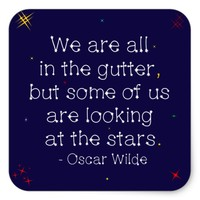 Looking at the stars Oscar Wilde quote Square Sticker