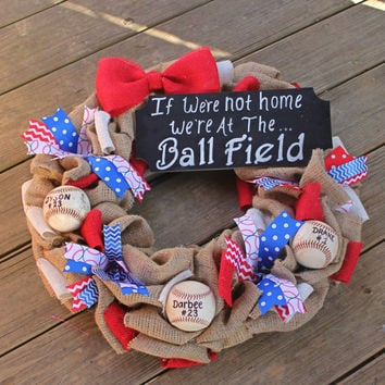 Baseball Wreath, Burlap Wreath, Baseball Mom, Baseball Sign,If we dont answer we're at the ball field, Burlap Baseball Wreath, sports wreath