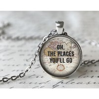Oh The Places You'll Go Quote Necklace