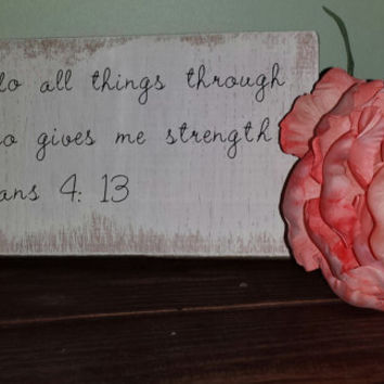 "Handcrafted and painted salvaged red oak wooden wall art Bible Scripture Philippians 4 : 13 "" I can do all things through Him"""