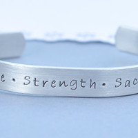 Hand Stamped Bracelet - Courage, Strength, Sacrifice - Military - Police - Fire Fighter