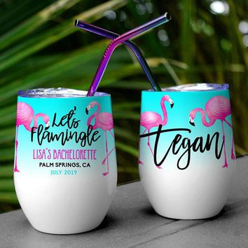 Custom Wine Tumbler, Flamingo, Wine Tumbler, Let's Flamingle, Bachelorette Party, Insulated Tumblers,Stainless Steel,Rainbow Straw,Party Cup