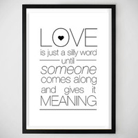 Love / Word / Quote / Love quote / Poster / Art Print / Valentine's Day / Gift Ideas / Romantic / Helvetica