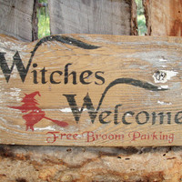 Halloween Chippy Paint Sign Rustic Halloween Sign Witches Welcome Sign Free Broom Parking Sign Halloween Fall Decor Montana Made Wood Sign
