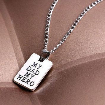 My Dad My Hero Necklace