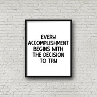 Every Accomplishment Begins With The Decision To Try, Motivational Print, Workout Print, Inspirational Wall Art, Gym Poster, Exercise Print