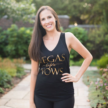 VEGAS before Vows Loose Fit Flowy V-neck Tank Top - Gold Print - Bride Tank, Wifey Tee Shirt, Wifey, Bride Bachelorette Party Shirts