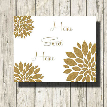 Home sweet home Golden Quotes and Peony Flowers Printable Instant Download Print Wall Art Home Decor G021