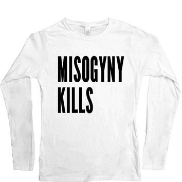 Misogyny Kills -- Women's Long-Sleeve