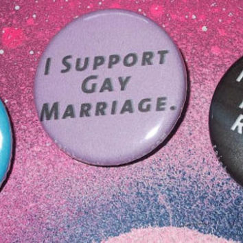 LGBT Pride I Support Gay Rights pinback button 3 pack by Rainbow Alternative on Etsy