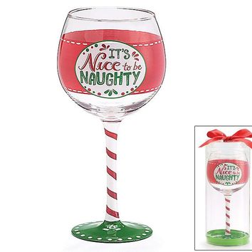 It's Nice To Be Naughty Glass