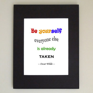 Be yourself everyone else is already taken poster - Quote by Oscar Wilde - Motivational poster Inspirational poster (Ready to ship)