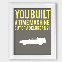 Digital Print Back to the Future Delorean Time Machine 8x10 Nerdy Wall Art Office Wall Decor Movie Poster