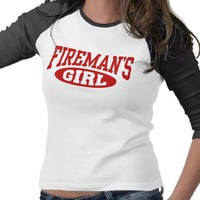 Fireman's Girl T Shirt from Zazzle.com
