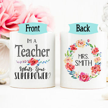 Teacher Mug, Graduation Gift, Personalized Teacher Mug, Teacher Appreciation Gifts, Gift for Teacher, Superpower Mug, AAA_001B