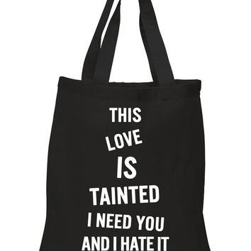 """Zayn Malik """"Fool for You - This love is tainted, I need you and I hate it"""" 100% Cotton Tote Bag"""