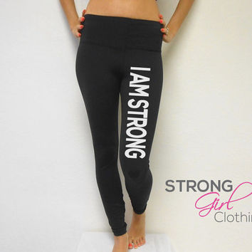 I Am Strong Workout Pants. Yoga Leggings. Cross Training Pants. Womens Gym Pants. Yoga Workout Leggings. Workout Leggings. Strength. Strong