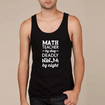 Math teacher by day. Deadly Ninja by night Tank Top