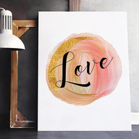 Love printable sign- Love printable art - Love print - Love wall art - Housewarming gift - Quote wall art - Love art print - Gift for her