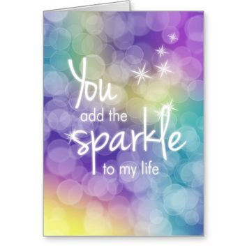 You Add Sparkle, Colorful Bokeh Greeting Card