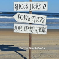 Wedding Sign Beach Wedding Rustic Outdoor Directional Arrow Seating Shoes Here Love Everywhere Optional Coastal Nautical Wedding Decor