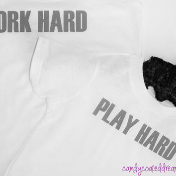 Work Hard Play Hard Daddy and me or mommy and me matching set family fun day statement shirts photo props trendy cute girls boys Onesuit