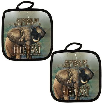 Always Be Yourself Unless Elephant All Over Pot Holder (Set of 2)