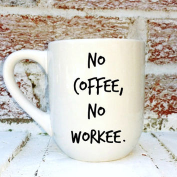 Office coffee cup funny mug no from chattycup on etsy - Funny office coffee mugs ...
