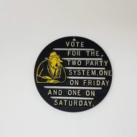 Vintage Cast Iron Whimsical Trivet Vote For The Two Party System, One On Friday And One On Saturday