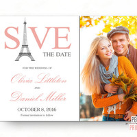 Paris Save the Date Card - Printable Save the Date Cards - Photo Save the Date - Parisian Save the Date Photo Card - Picture Save the Date