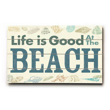 Life Is Good At The Beach Wood Sign