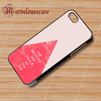 She Believed She Could So She Did Triangle custom case for all phone case