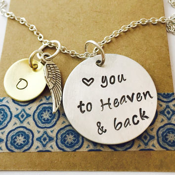Love you to Heaven and back Necklace, Remeberance Necklace, Memorial Necklace, Loss of a Loved one,Never Forgotten, In loving memory