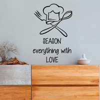 Wall Decals Quote Season Everything With Love Kitchen Cafe Chef Decal Vinyl Decal Sticker Kids Nursery Baby Room Decor kk342