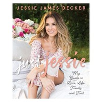 Just Jessie by Jessie James Decker (Paperback)
