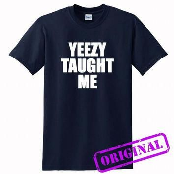 Yeezy Taught Me for shirt navy, tshirt navy unisex adult