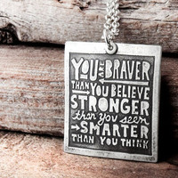 Inspirational quote necklace You are braver by lulubugjewelry