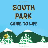 South Park Guide to Life