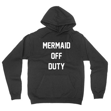 Mermaid off duty, mermaid mom, mermaid hair hoodie