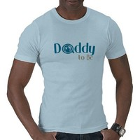 Blue Daddy to Be Tee Shirts from Zazzle.com