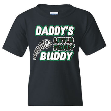 Daddy's Little Fishin Buddy T Shirt Funny kids Fishing Shirt kid tshirt New Dad Shirt Fly Fishing Reel Rod Fish Bones